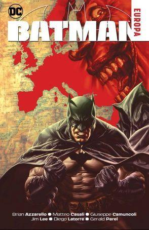 Batman: Europa von Azzarello,  Brian, Lee,  Jim