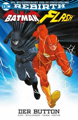 Batman/Flash: Der Button von Fabok,  Jason, King,  Tom, Kruhm,  Ralph, Porter,  Horward, Williamson,  Joshua