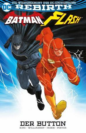 Batman/Flash: Der Button von Fabok,  Jason, King,  Tom, Kruhm,  Ralph, Porter,  Horward, Williamson,  Joshua