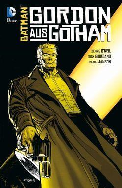 Batman: Gordon aus Gotham von Giordano,  Dick, O`Neil,  Dennis