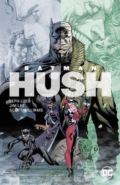 Batman: Hush (Neuausgabe) von Kups,  Steve, Lee,  Jim, Loeb,  Jeph