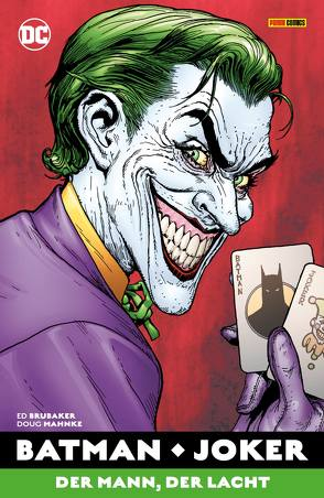 Batman: Joker – Der Mann, der lacht von Brubaker,  Ed, Mahnke,  Doug