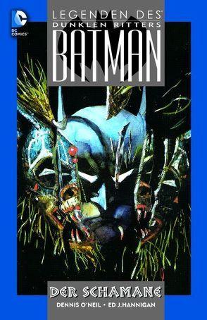 Batman – Legenden des Dunklen Ritters: Der Schamane von Beatty,  John, Hannigan,  Ed J., O`Neil,  Dennis