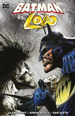 Batman vs. Lobo von Bisley,  Simon, Grant,  Alan, Kieth,  Sam, Schmitz,  Marc