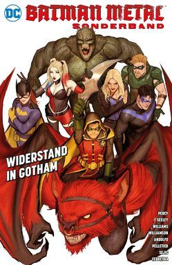 Batman Metal Sonderband: Widerstand in Gotham von Kruhm,  Ralph, Pelletier,  Paul, Percy,  Benjamin, Sejic,  Stjepan, Williams,  Rob