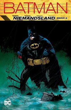 Batman: Niemandsland von Balent,  Jim, Burchett,  Rick, Dixon,  Chuck, Hama,  Larry, Hillefeld,  Marc, Jurgens,  Dan, Kruhm,  Ralph, McDaniel,  Scott, Ostrander,  John, Rucka,  Greg