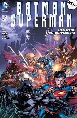 Batman / Superman von Booth,  Brett, Lee,  Jae, Pak,  Greg, Rocafort,  Kenneth