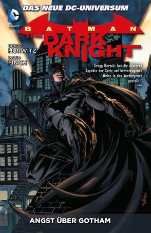 Batman: The Dark Knight von Cifuentes,  Vicente, Finch,  David, Friend,  Richard, Hurwitz,  Gregg, Ryp,  Juan Jose, Suayan,  Mico