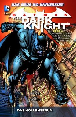 Batman: The Dark Knight von Benes,  Ed, Finch,  David, Friend,  Richard, Hunter,  Rob, Jenkins,  Paul, Purcell,  Jack