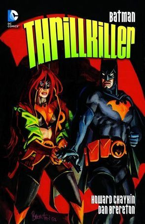 Batman: Thrillkiller von Brereton,  Dan, Chaykin,  Howard