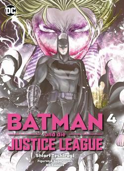 Batman und die Justice League von Lange,  Markus, Teshirogi,  Shiori