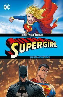 Batman/Superman: Supergirl von Loeb,  Jeph, Turner,  Michael