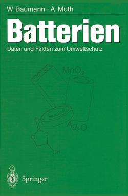 Batterien von Baumann,  Werner, Muth,  Anneliese