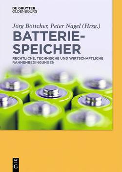 Batteriespeicher von Böttcher,  Jörg, Nagel,  Peter