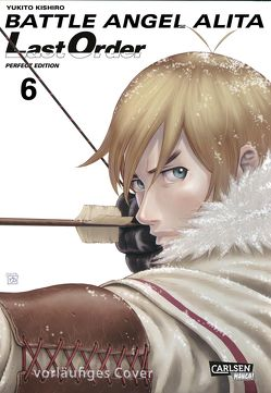 Battle Angel Alita – Last Order – Perfect Edition 6 von Kishiro,  Yukito, Seebeck,  Jürgen