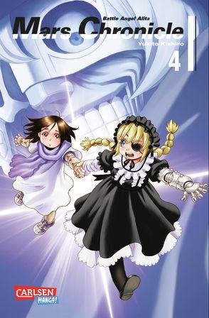 Battle Angel Alita – Mars Chronicle 4 von Kishiro,  Yukito, Seebeck,  Jürgen