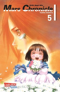 Battle Angel Alita – Mars Chronicle 5 von Kishiro,  Yukito