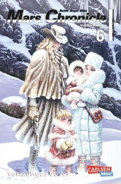Battle Angel Alita – Mars Chronicle 6 von Kishiro,  Yukito, Seebeck,  Jürgen