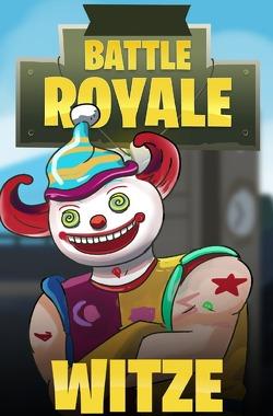 Battle Royale Witze von Freunde,  Gaming