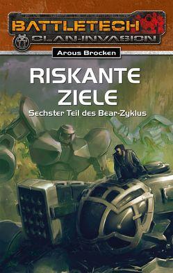 BattleTech 26: Bear-Zyklus 6 von Brocken,  Arous