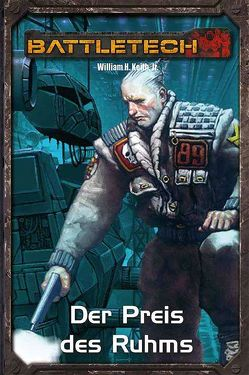 BattleTech Legenden 03 – Gray Death 3 von William H. Keith Jr.
