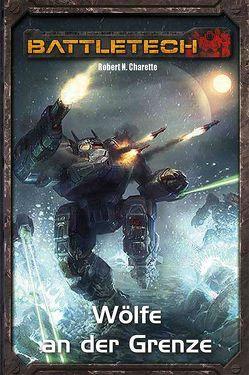BattleTech Legenden 08 von Charette,  Robert N.