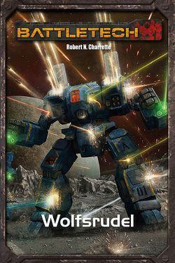 BattleTech Legenden 16 von Charette,  Robert N.