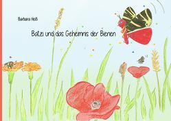 Batzi und das Geheimnis der Bienen von Heiss,  Barbara