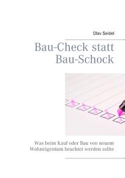 Bau-Check statt Bau-Schock von Seidel,  Olav