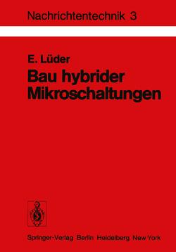 Bau hybrider Mikroschaltungen von Lüder,  E.