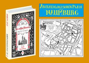 Bau- und Kunstdenkmäler der Stadt NAUMBURG 1903. Buch mit Karte von Bergner,  Dr. Heinrich