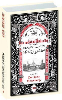 Bau- und Kunstdenkmäler des Kreises MERSEBURG 1883 von Burkhardt,  Johannes, Küstermann,  Otto, Otte,  Heinrich