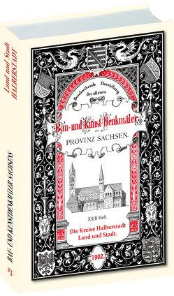 Bau- und Kunstdenkmäler Stadt und Kreis HALBERSTADT 1902. Buch und Karte von Döring,  Oskar