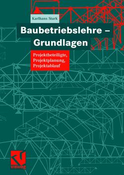 Baubetriebslehre – Grundlagen von Stark,  Karlhans