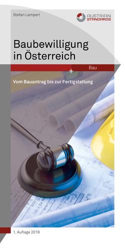 Baubewilligung in Österreich von Lampert,  Stefan
