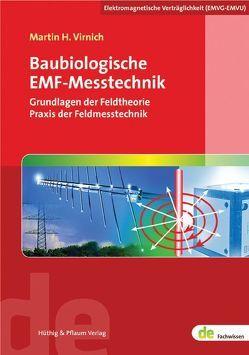 Baubiologische EMF-Messtechnik von Virnich,  Martin H