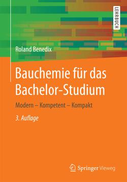 Bauchemie für das Bachelor-Studium von Benedix,  Roland