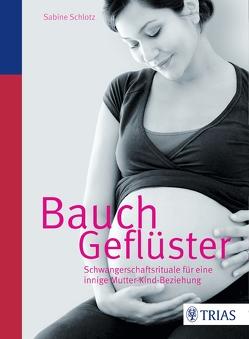 Bauchgeflüster von Schlotz,  Sabine