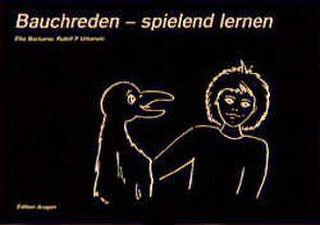 Bauchreden – spielend lernen von Bockamp,  Elke, Urbanski,  Rudolf
