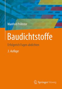 Baudichtstoffe von Pröbster,  Manfred