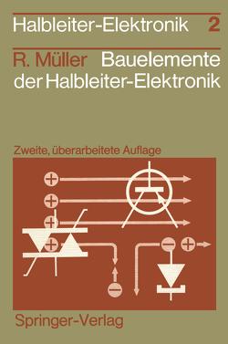 Bauelemente der Halbleiter-Elektronik von Müller,  Rudolf