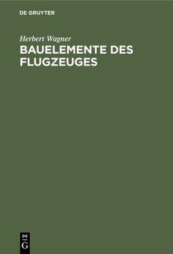 Bauelemente des Flugzeuges von Kimm,  Gotthold, Wagner,  Herbert