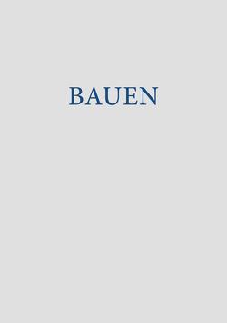 Bauen von Anders,  Kenneth, Fischer,  Lars, Schick,  Stefan, Seifert-Stühr,  Uli, Undisz,  Almut, Veihelmann,  Tina, Weichardt,  Georg