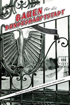 Bauen für die Bundeshauptstadt von Bredenbeck,  Martin, Moneke,  Constanze, Neubacher,  Martin, Nimptsch,  Jürgen, Süßmuth,  Rita