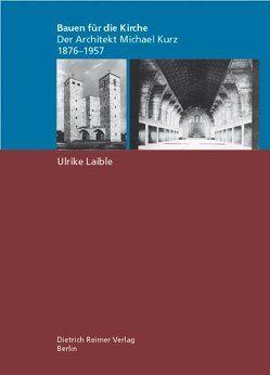 Bauen für die Kirche von Laible,  Ulrike