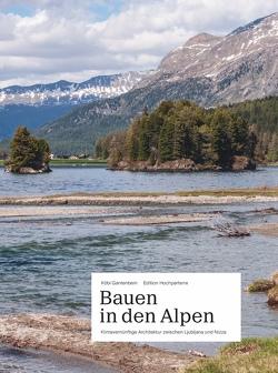 Bauen in den Alpen von Caminada,  Gion, Danuser,  Hans, Gantenbein,  Köbi