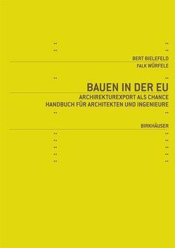 Bauen in der EU von Bielefeld,  Bert, Würfele,  Falk