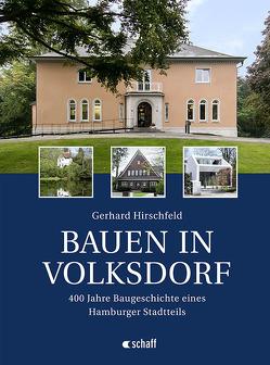 Bauen in Volksdorf von Hirschfeld,  Gerhard
