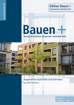 Bauen+ Schwerpunkt: Gebäudetechnik. von Eberl-Pacan,  Reinhard, Edelhäuser,  Klaus-Jürgen, Gigla,  Birger