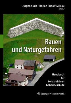 Bauen und Naturgefahren von Rudolf-Miklau,  Florian, Suda,  Jürgen